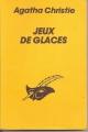Couverture Jeux de glaces Editions Librairie des  Champs-Elysées  (Le club des masques) 1984