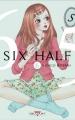 Couverture Six Half, tome 06 Editions Delcourt (Shojo) 2015