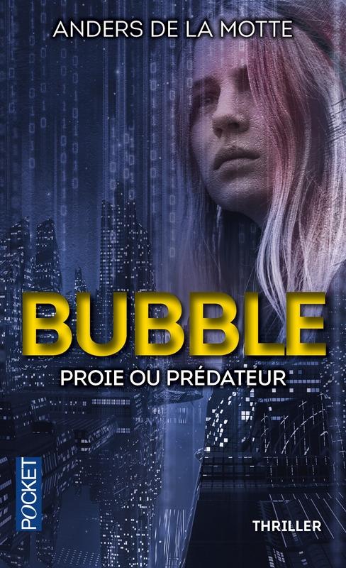 Couverture Le Jeu, tome 3 : Bubble, proie ou prédateur ?