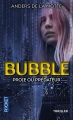 Couverture Le Jeu, tome 3 : Bubble, proie ou prédateur ? Editions Pocket (Thriller) 2015