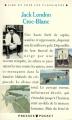 Couverture Croc-Blanc / Croc Blanc Editions Presses Pocket (Lire et voir les classiques) 1991