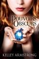 Couverture Pouvoirs obscurs, tome 2 : L'éveil Editions Castelmore 2011