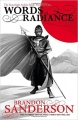 Couverture Les archives de Roshar, tome 3 : Le livre des radieux, partie 1 Editions Gollancz 2015