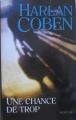 Couverture Une chance de trop Editions France Loisirs (Suspense) 2003