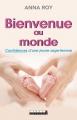 Couverture Bienvenue au monde : Confidences d'une jeune sage-femme Editions Leduc.s 2015