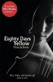 Couverture Eighty days, tome 1 : 80 notes de jaune Editions Orion Books 2012