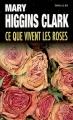 Couverture Ce que vivent les roses Editions Le Livre de Poche 2007