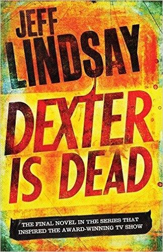 Couverture Dexter, tome 8 : Dexter est mort (Dexter is Dead)