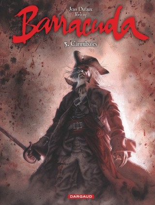 Couverture Barracuda, tome 5 : Cannibales