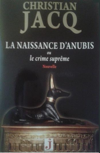 Couverture La naissance d'Anubis ou le crime suprême