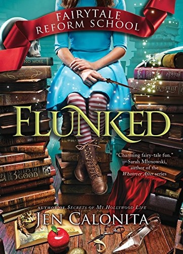 Couverture Fairy Tale Reform School, book 1: Flunked