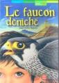 Couverture Le faucon déniché Editions Le Livre de Poche (Jeunesse - Roman historique) 2001