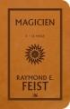 Couverture Les Chroniques de Krondor / La Guerre de la Faille, tome 2 : Magicien, Le mage Editions Bragelonne (STARS) 2015