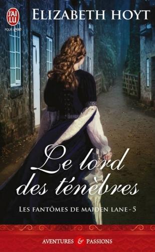 Couverture Les fantômes de Maiden Lane, tome 05 : Le lord des ténèbres
