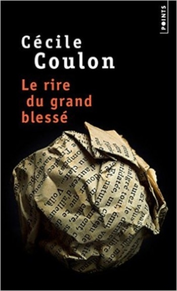 Couverture Le rire du grand blessé