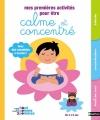 Couverture Mes premières activités pour être calme et concentré Editions Nathan (Haut comme 3 pommes) 2015