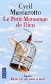 Couverture Le petit mensonge de dieu Editions Pocket 2015