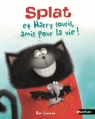 Couverture Splat et Harry Souris, amis pour la vie ! Editions Nathan 2015
