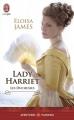 Couverture Les Duchesses, tome 03 : Lady Harriet Editions J'ai Lu (Pour elle - Aventures & passions) 2015