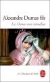 Couverture La Dame aux camélias Editions Le Livre de Poche (Les Classiques de Poche) 2008