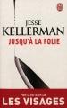 Couverture Jusqu'à la folie Editions J'ai Lu (Thriller) 2012