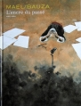 Couverture L'encre du passé Editions Dupuis 2009
