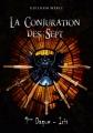 Couverture La Conjuration des Sept, tome 1, partie 1 : Première Dague, Iris Editions Autoédité 2015