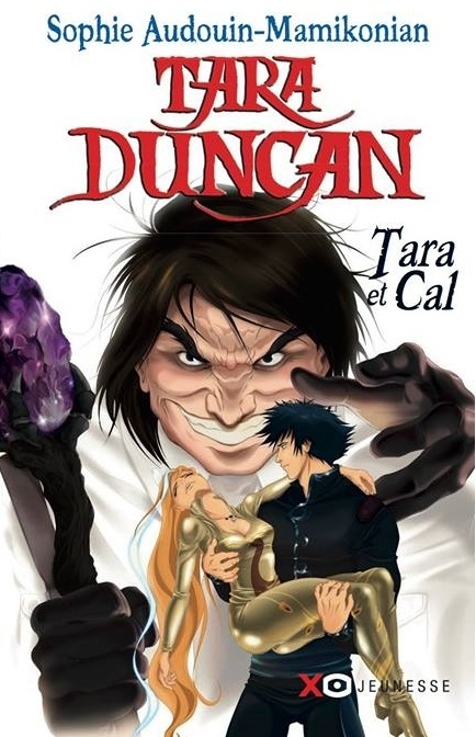 Couverture Tara Duncan, tome hs 2 : Tara et Cal