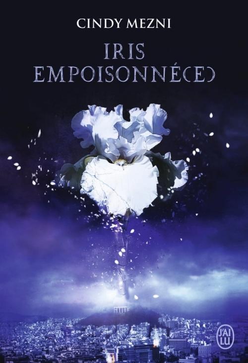 Couverture Iris empoisonné(e), tome 1
