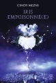 Couverture Iris empoisonné(e), tome 1 Editions J'ai Lu 2015
