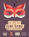 Couverture Le petit théâtre de La Fontaine Editions Seuil (Jeunesse) 2015