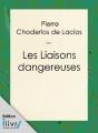 Couverture Les Liaisons dangereuses Editions Ilivri 2012