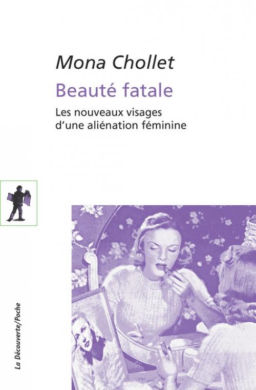 Couverture Beauté fatale : Les nouveaux visages d'une aliénation féminine