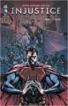 Couverture Injustice : Les dieux sont parmi nous, tome 03 : Année 2, partie 1 Editions Urban Comics (Games) 2015