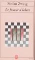 Couverture Le Joueur d'échecs / Nouvelles du jeu d'échecs Editions Le Livre de Poche 1999