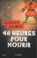 Couverture 48 heures pour mourir Editions L'Archipel (Suspense) 2015