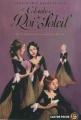Couverture Les Colombes du Roi-Soleil, tome 01 : Les Comédiennes de monsieur Racine Editions Flammarion (Castor poche) 2009