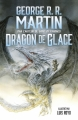 Couverture Dragon de Glace (illustré) Editions Flammarion 2015