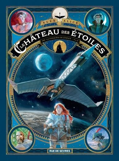 Couverture Le château des étoiles, tome 2 : 1869 : La Conquête de l'espace