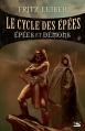 Couverture Le cycle des épées, tome 1 : Epées et démons Editions Bragelonne 2015