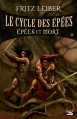 Couverture Le cycle des épées, tome 2 : Epées et mort Editions Bragelonne 2015