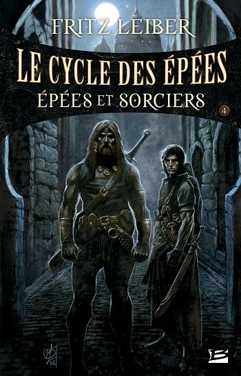 Couverture Le cycle des épées, tome 4 : Epées et sorciers