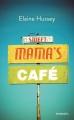 Couverture Sweet Mama's Café Editions Mosaïc 2015