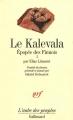 Couverture Le Kalevala Editions Gallimard  (L'aube des peuples) 1991