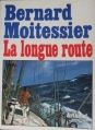 Couverture La Longue route Editions B. Arthaud 1971