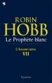 Couverture L'Assassin royal, tome 07 : Le Prophète blanc Editions Pygmalion 2011