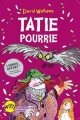 Couverture Tatie pourrie Editions Albin Michel (Jeunesse - Witty) 2015