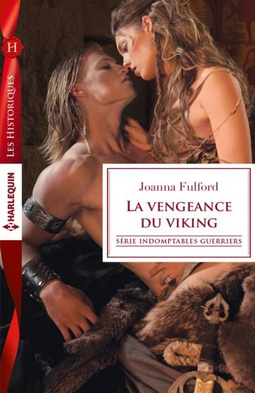 Couverture Indomptables guerriers, tome 1 : La Vengeance du Viking