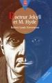 Couverture L'étrange cas du docteur Jekyll et de M. Hyde / L'étrange cas du Dr. Jekyll et de M. Hyde Editions Le Livre de Poche (Jeunesse - Senior) 1997