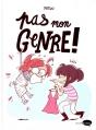 Couverture Pas mon genre ! Editions Marabout (Marabulles) 2015